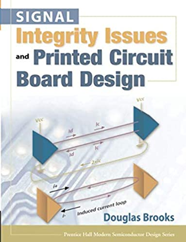 signal integrity issues and printed circuit board design (paperback