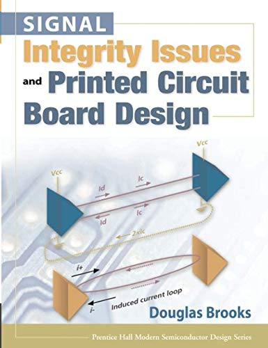 (Signal Integrity Issues and Printed Circuit Board Design (paperback) (Prentice Hall Modern Semiconductor Design))