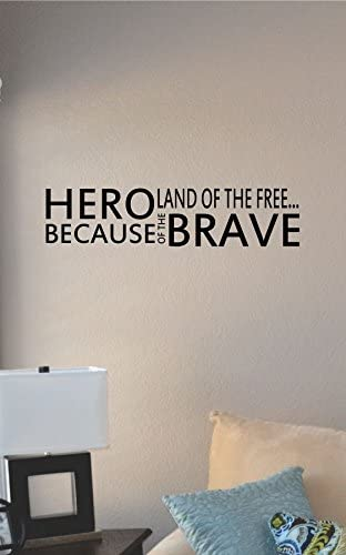 Amazon Com Js Artworks Hero Land Of The Free Because Of The Brave Vinyl Wall Art Decal Sticker Home Kitchen