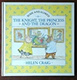 The Knight, the Princess and the Dragon, Helen Craig, 0394872126