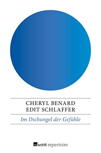 Im Dschungel der Gefühle: Expeditionen in die Niederungen der Leidenschaft (German Edition)