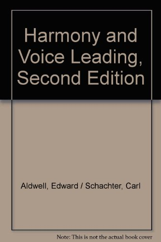 Harmony And Voice Leading, Second Edition