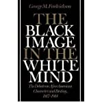 img - for Black Image in the White Mind: The Debate on Afro-American Character book / textbook / text book
