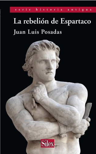 La rebelión de Espartaco (Spanish Edition) by [Sánchez, Juan Luis Posadas]
