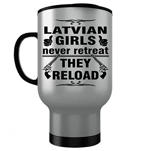 LATVIA LATVIAN Travel Mug - Good Gifts for Girls - Unique Coffee Cup - Never Retreat They Reload - Decor Decal Souvenirs Memorabilia - Silver Stainless Steel - Latvian Folk Costumes