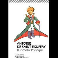 Il Piccolo Principe: Con le illustrazioni dell'autore (Italian Edition) book cover