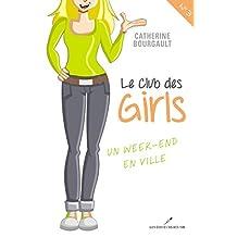 Club des girls 03 : Un week-end en ville (Club des girls Le)