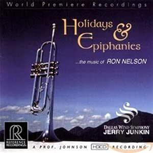 Holidays & Epiphanies: Music of Ron Nelson