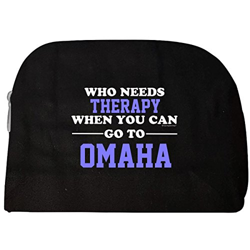 Who Needs Therapy When You Can Go To Omaha - Cosmetic Case