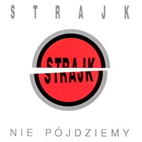 Amazon.com: Stworzeni Sobie: Strajk: MP3 Downloads