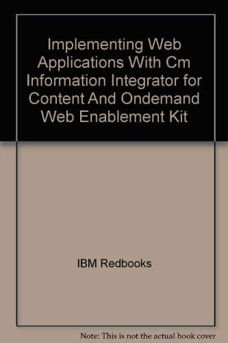(Implementing Web Applications With Cm Information Integrator for Content And Ondemand Web Enablement)