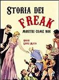 Storia dei freak. Mostri come noi