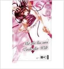 mit dir bis ans ende der welt egmont manga romance paperback german common translated by. Black Bedroom Furniture Sets. Home Design Ideas