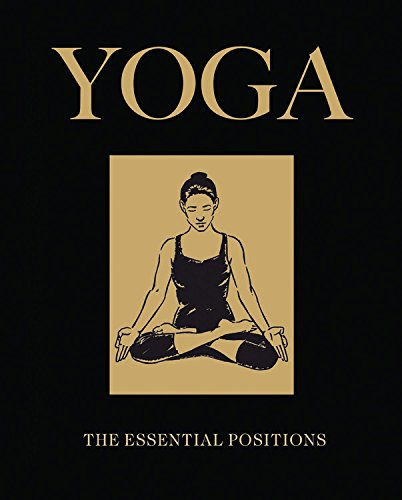 Download Yoga: The Essential Positions (Chinese Binding) PDF