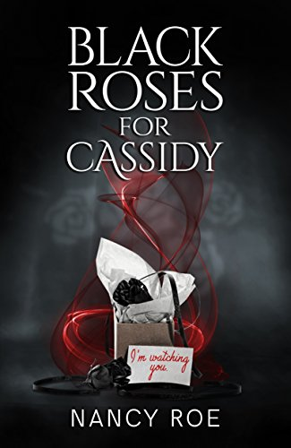 Black Roses for Cassidy
