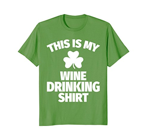 This is My Wine Drinking Shirt St. Patrick's Day Team (Wine Drinking T-shirt)