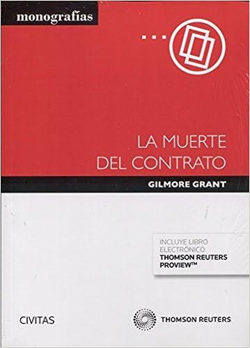La muerte del contrato (Papel + e-book) (Monografía): Amazon.es: Grant Gilmore: Libros