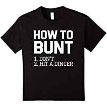 How to Bunt: Don't Hit a Dinger - Funny Baseball Shirt