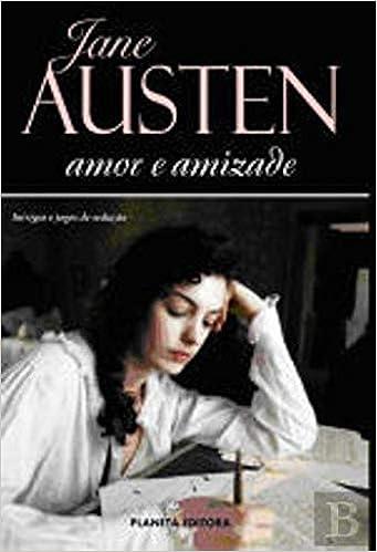 Amor e Amizade (Portuguese Edition): Jane Austen ...