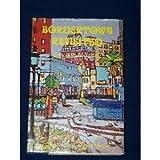 Bordertown Revisited, Frank J. Mangan, 093020803X