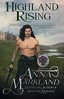 Highland Rising (The House of Pendray Book 4) by [Markland, Anna]