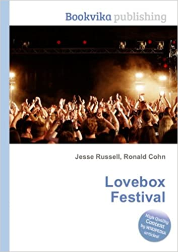 Lovebox Festival: Amazon co uk: Ronald Cohn Jesse Russell: Books