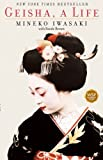 Front cover for the book Geisha: A Life by Mineko Iwasaki