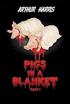 PIGS BLANKET PART Arthur Harris ebook product image