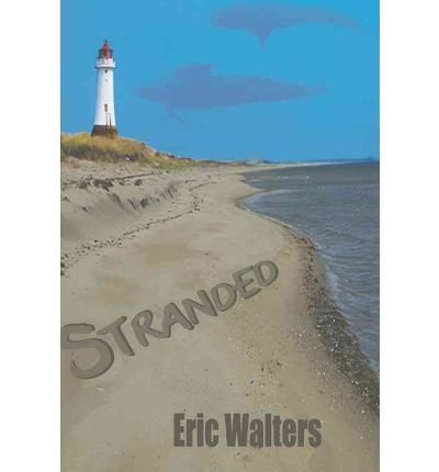 [(Stranded )] [Author: Eric Walters] [Jan-2011]