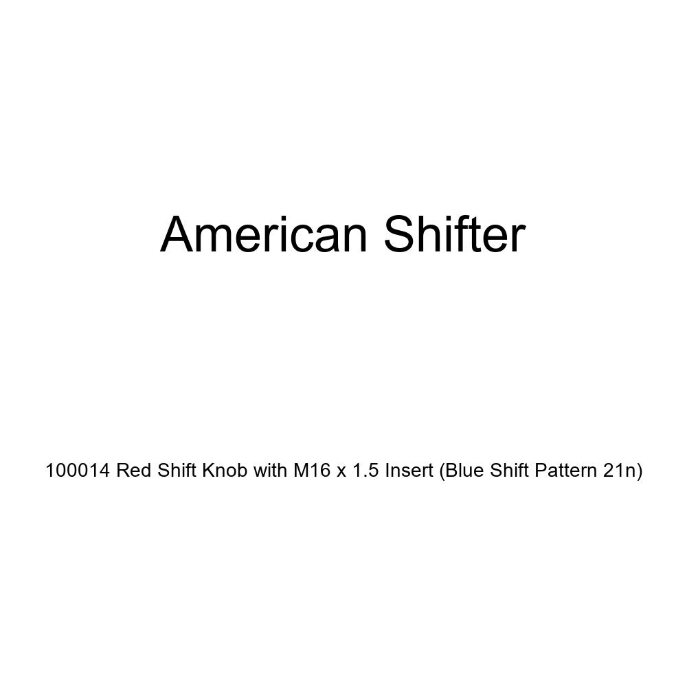 American Shifter 100014 Red Shift Knob with M16 x 1.5 Insert Blue Shift Pattern 21n