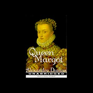 Queen Margot Audiobook
