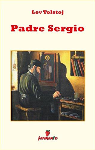 Padre Sergio (Emozioni senza tempo)