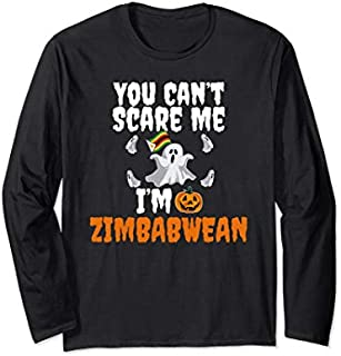 [Featured] Can't Scare Me I'm Zimbabwean Funny Zimbabwe Scary Halloween Long Sleeve in ALL styles | Size S - 5XL