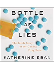 Bottle of Lies: The Inside Story of the Generic Drug Boom