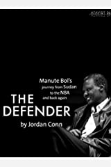 The Defender (Kindle Single) Kindle Edition
