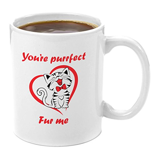 You're Purrfect Fur Me | Premium 11oz Coffee Mug Gift - Perfect Funny Animal Lover Gifts, Dog Cat Rescue Presents, Cat Lady Gifts, Anniversary Gifts for Him, Birthday for Her, Lady Groomer Trainer