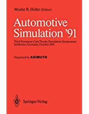 Automotive Simulation '91: Proceedings of the 3rd European Cars/Trucks, Simulation Symposium Schliersee, Germany, October 1991