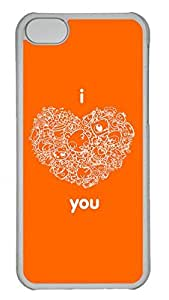 Apple iPhone 5C Case - Orangered I Love You Funny Lovely Best Cool Customize iPhone 5C Cover