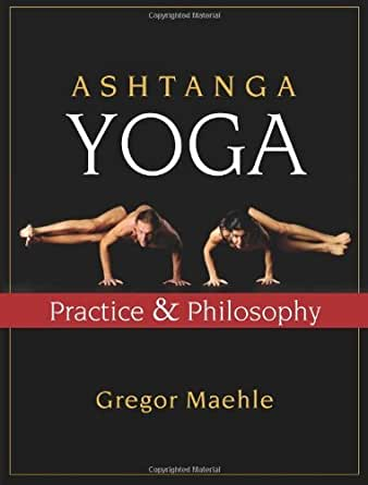 Ashtanga Yoga: Practice & Philosophy (English Edition)