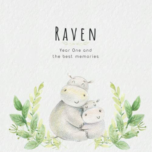 Raven Keepsake - Raven Year One and the best Memories: Baby Book I Babyshower or Babyparty Gift I Keepsake I Memory Journal with prompts I Pregnancy Gift I Newborn Notebook I For the parents of Raven