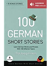 100 German Short Stories For Beginners Learn German With Short Stories: Audiobook Free Download