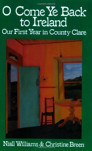 O Come Ye Back to Ireland: Our First Year in County - Stores In New Soho
