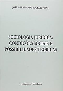 Book Sociologia Jurídica. Condições Sócias E Possibilidade Teóricas