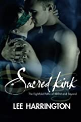 Sacred Kink: The Eightfold Paths of BDSM and Beyond Paperback