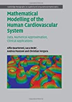 Mathematical Modelling of the Human Cardiovascular System Front Cover