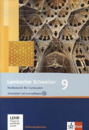 Lambacher Schweizer - Ausgabe für Schleswig-Holstein - Neubearbeitung / Arbeitsheft plus Lösungsheft mit Lernsoftware 9. Schuljahr