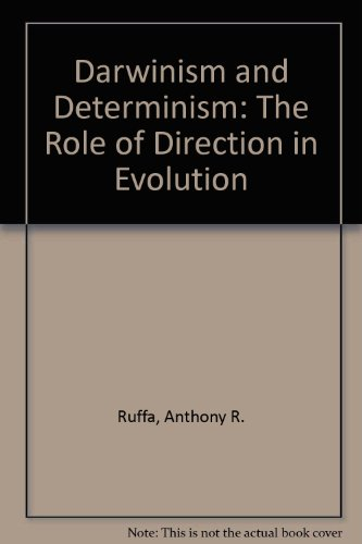 Darwinism and Determinism: The Role of Direction in Evolution