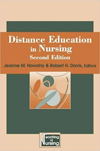 Read online Distance Education in Nursing, Second Edition (Springer Series on the Teaching of Nursing) PDF