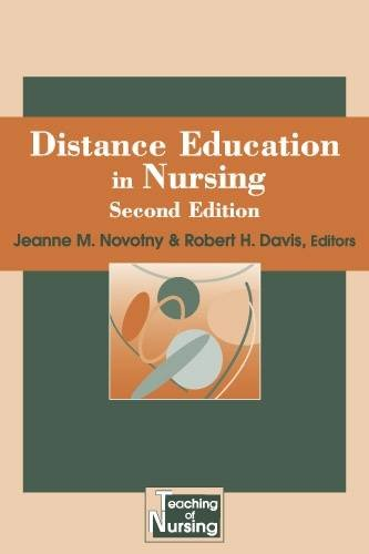 Distance Education in Nursing, Second Edition (Springer Series on the Teaching of Nursing)