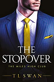 The Stopover (The Miles High Club Book 1)